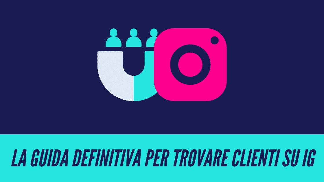 Trovare clienti su Instagram